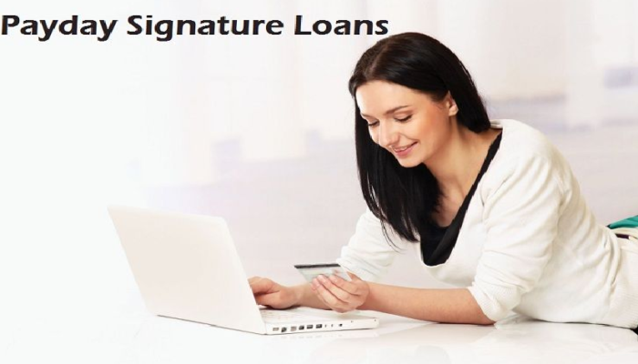 Things to know about payday loans and Signature loans.